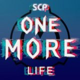 SCP: One More Life